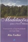 Meditacoes-Para-o-Novo-Milenio-Vivenciando-a-espiritualidade-em-sua-vida-63972
